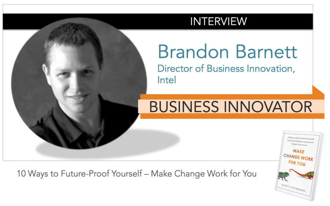 Interview: BRANDON BARNETT [Business Innovator]