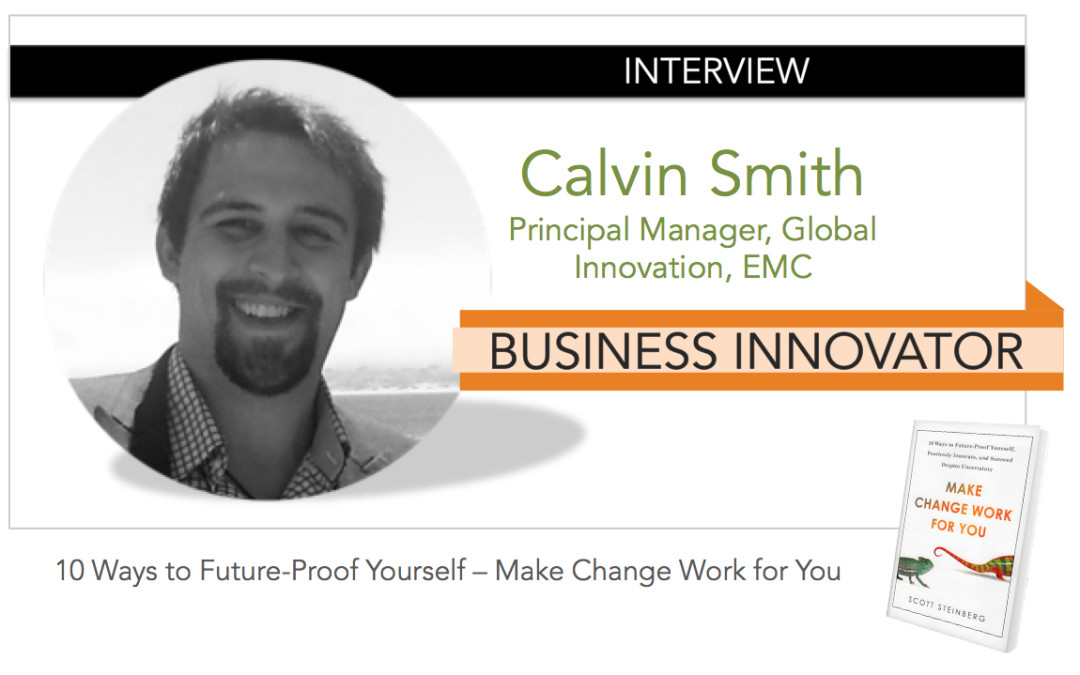 Interview: CALVIN SMITH [Business Innovator]