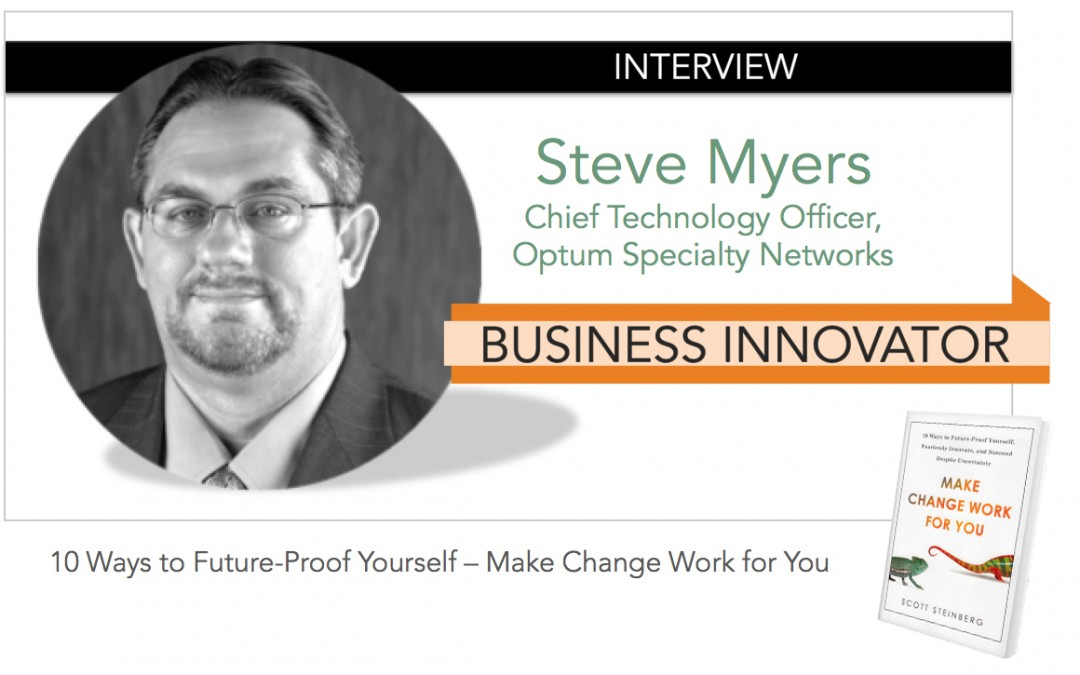 Interview: STEVE MYERS [Business Innovator]